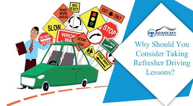 Why Should You Consider Taking Refresher Driving Lessons?