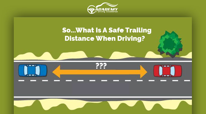 safe trailing distance when driving