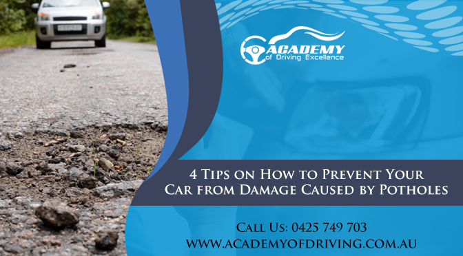 4 Tips on How to Prevent Your Car from Damage Caused by Potholes