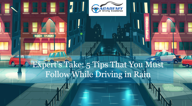 Expert's Take: 5 Tips That You Must Follow While Driving in Rain