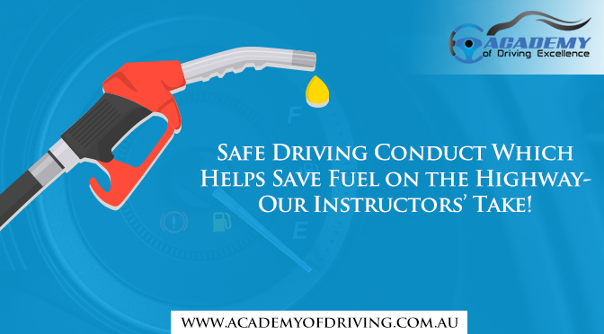 safe driving conduct which helps save fuel