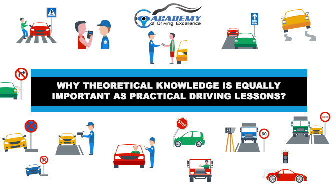 Why Theoretical Knowledge is Equally Important as Practical Driving Lessons?