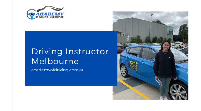 Qualities You Can Find in a Good Driving Instructor in Melbourne