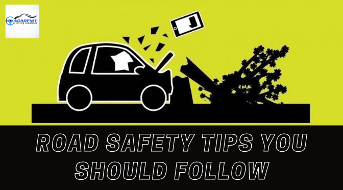 Road Safety Tips You Should Follow as a Beginner in Driving