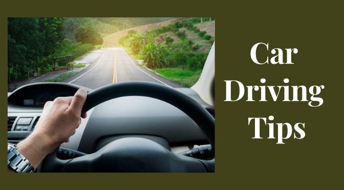 Car Driving Tips